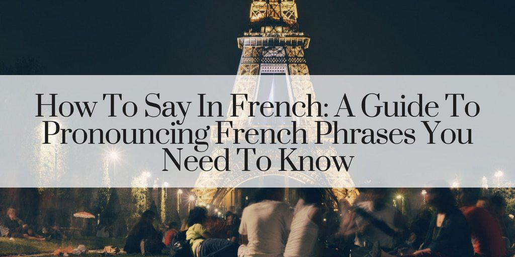 How To Say In French