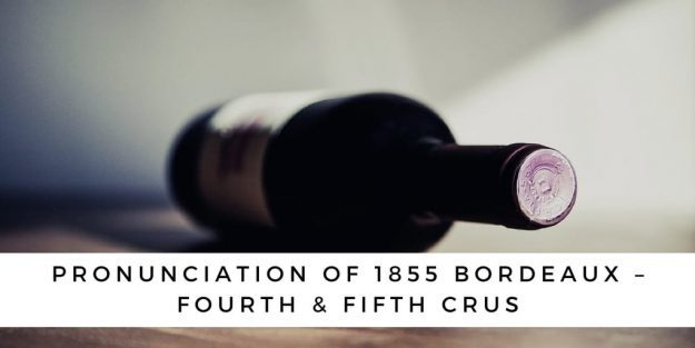 Pronunciation Of 1855 Bordeaux – Fourth & Fifth Crus