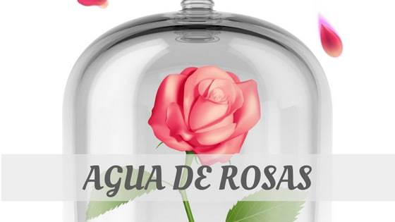 How Do You Pronounce Agua De Rosas?