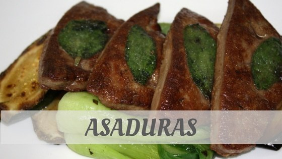 How Do You Pronounce How To Say Asaduras?