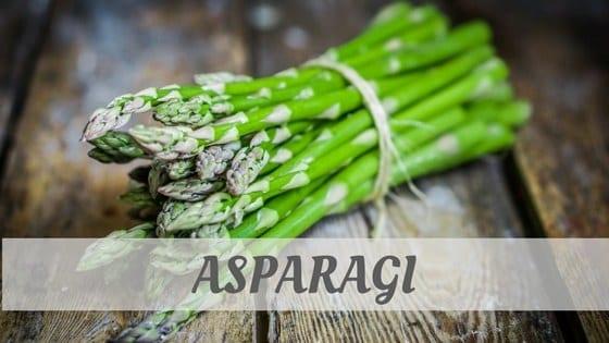 How Do You Pronounce How To Say Asparagi?