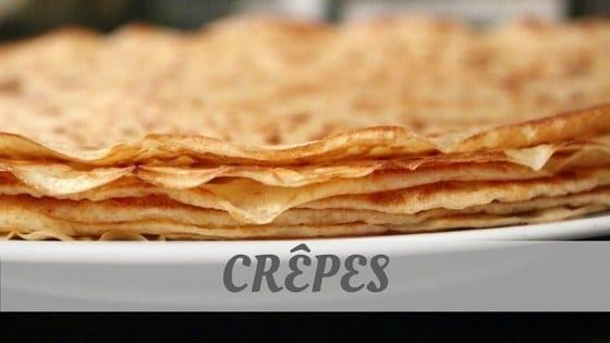 How Do You Pronounce Crêpes?
