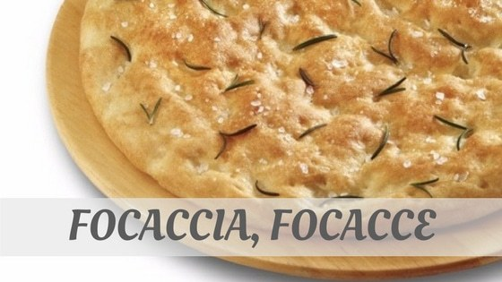 How Do You Pronounce Focaccia, Focacce?