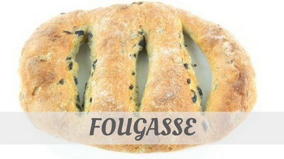 How To Say Fougasse?