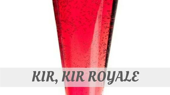 How To Say Kir, Kir Royale?