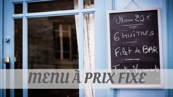 How To Say Menu À Prix Fixe