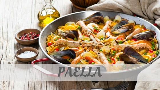 How Do You Pronounce Paella?