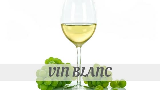 How Do You Pronounce Vin Blanc?