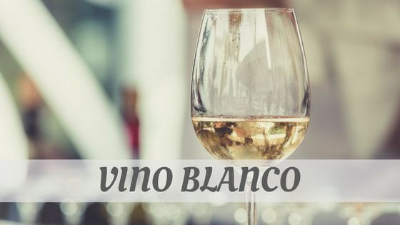 How Do You Pronounce Vino Blanco?
