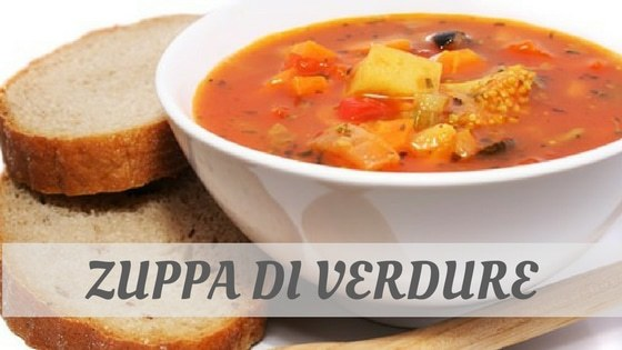 How To Say Zuppa Di Verdure?