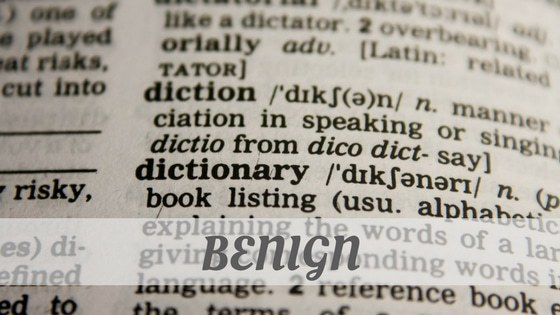 How To Say Benign