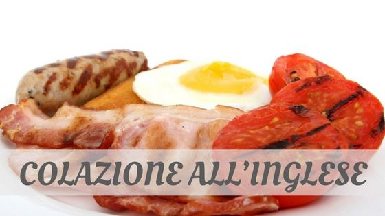How To Say Colazione All'Inglese