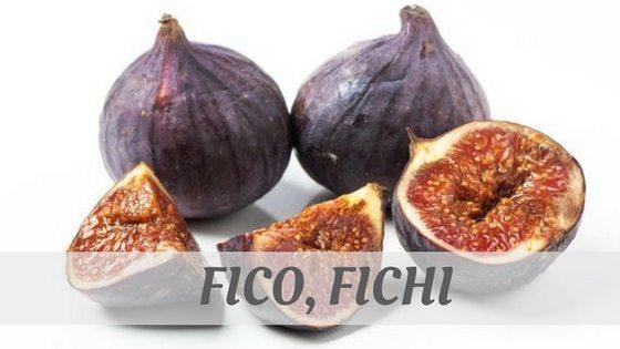How Do You Pronounce Fico, Fichi?