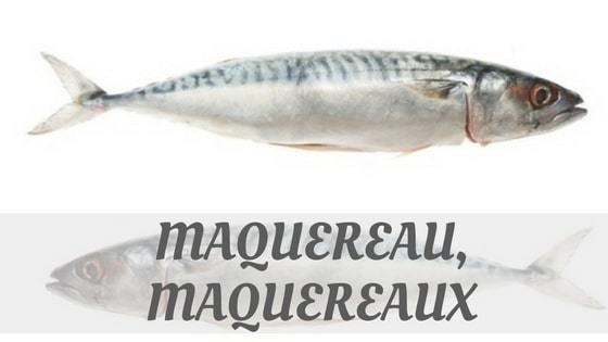 How To Say Maquereau, Maquereaux?