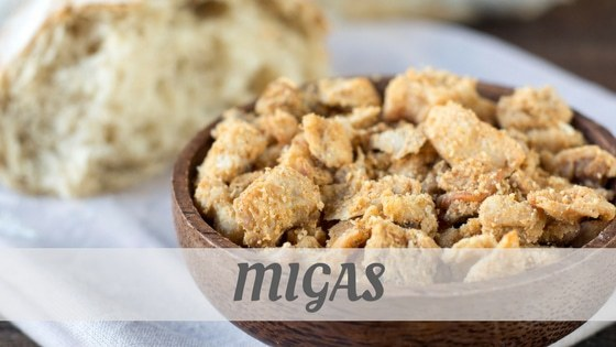 How Do You Pronounce Migas?