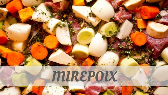 How To Say Mirepoix?