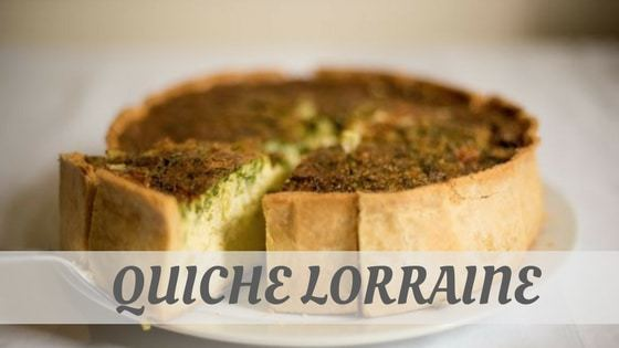How To Say Quiche Lorraine