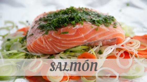 How To Say Salmón