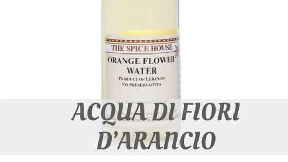 Acqua Di Fiori D'arancio