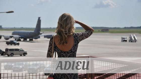 How Do You Pronounce Adieu?