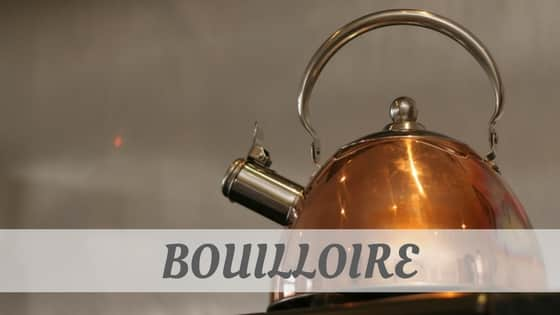 How To Say Bouilloire