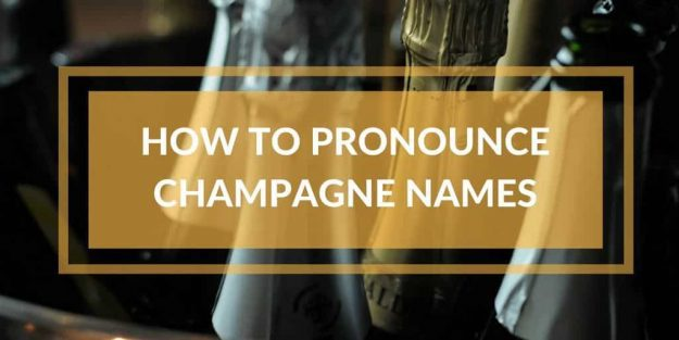 How To Say Champagne Names